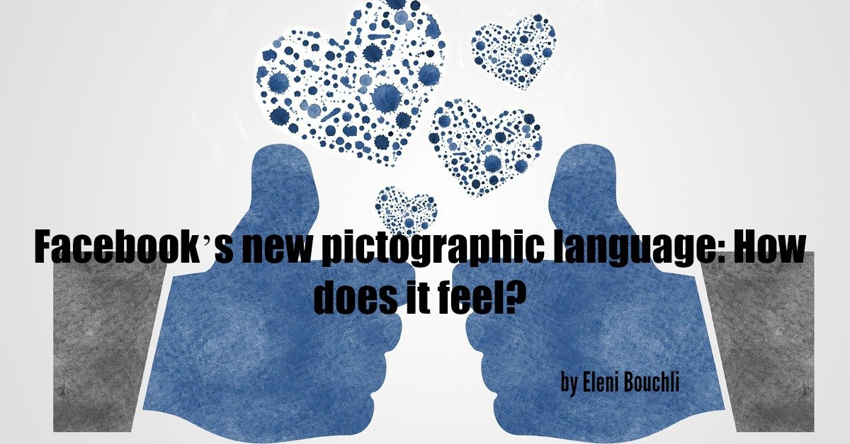 Facebook's new pictographic language: How does it feel?